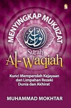 Menyingkap Mukjizat Surah al-Waqiah Muhammad Mokhtar
