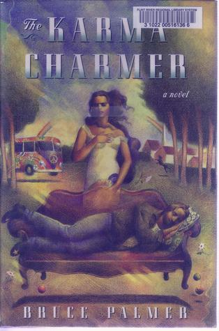 The Karma Charmer  by  Bruce Palmer