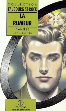 La rumeur  by  Danièle Desrosiers