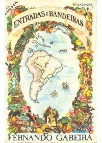 Entradas e Bandeiras  by  Fernando Gabeira