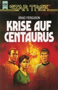 Krise auf Centaurus  by  Brad Ferguson