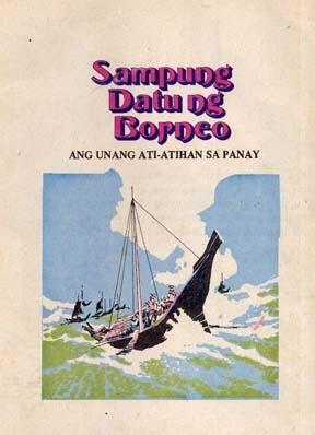 Sampung Datu ng Borneo: Ang Unang Ati-Atihan sa Panay  by  Nards Cruz