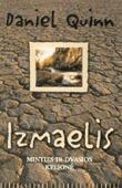 Izmaelis  by  Daniel Quinn