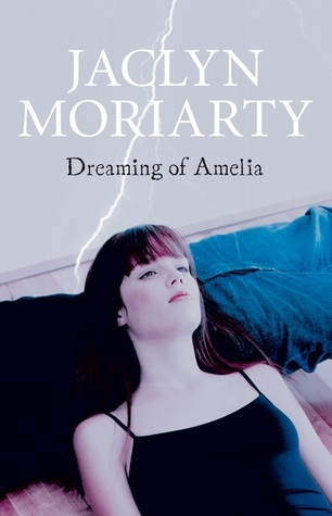 Dreaming of Amelia (Ashbury/Brookfield, #4)  by  Jaclyn Moriarty