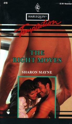 Right Moves (Harlequin Temptation #419)  by  Sharon Mayne