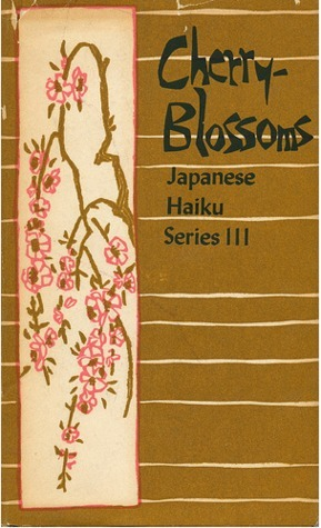 Cherry-Blossoms (Japanese Haiku Series III)  by  Matsuo Bashō