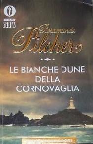 Le bianche dune della Cornovaglia  by  Rosamunde Pilcher
