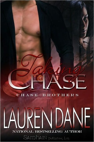 Taking Chase (Chase Brothers, #2) Lauren Dane