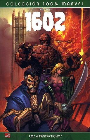Marvel 1602: Los 4 Fantastickos  by  Peter David