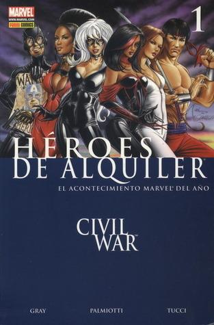 Héroes de Alquiler: Civil War (Héroes de Alquiler #1)  by  Justin Gray