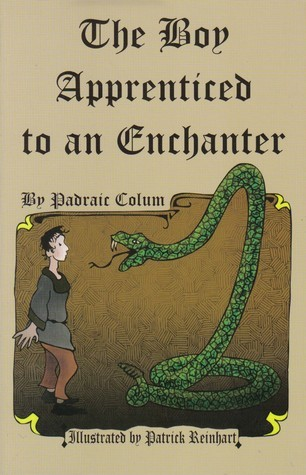 The Boy Apprenticed to an Enchanter Padraic Colum