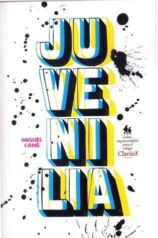 Juvenilia  by  Miguel Cané