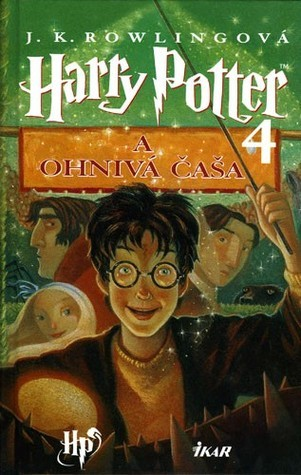 Harry Potter a Ohnivá čaša  by  J.K. Rowling