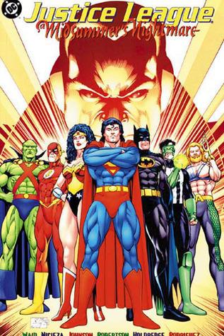 Justice League: A Midsummers Nightmare Mark Waid