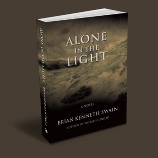 Alone in the Light  by  Brian Kenneth Swain