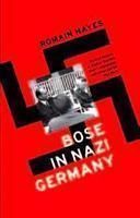 Bose In Nazi Germany Romain Hayes