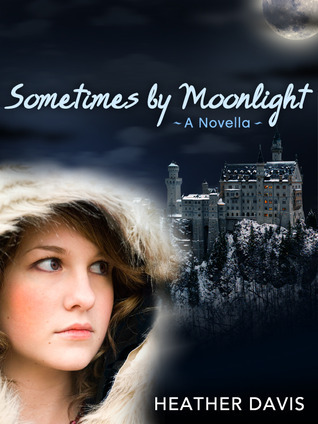 Sometimes  by  Moonlight (Never Cry Werewolf, #2) by Heather Davis