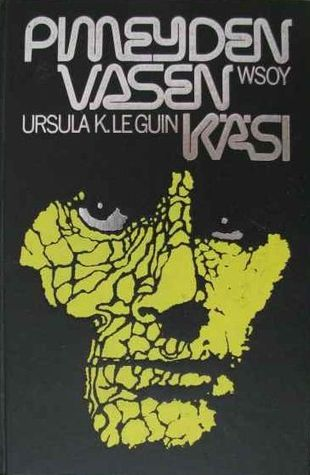 Pimeyden vasen käsi  by  Ursula K. Le Guin