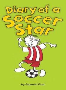 Diary of a Soccer Star  by  Shamini Flint