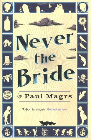 Never the Bride (Brenda and Effie Mystery #1)  by  Paul Magrs