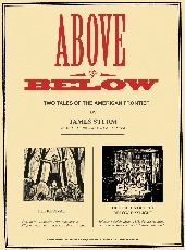 Above and Below: Two Stories of the American Frontier James Sturm