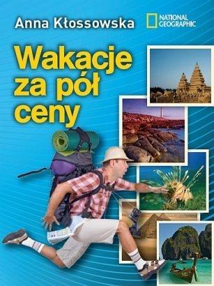 Wakacje za pół ceny Anna Kłossowska