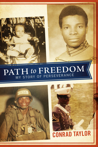 Path to Freedom: My Story of Perseverance  by  Conrad Taylor