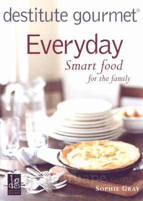 Everyday Smart Food for the Family  by  Sophie Gray