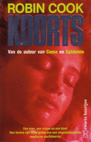 Koorts  by  Robin Cook
