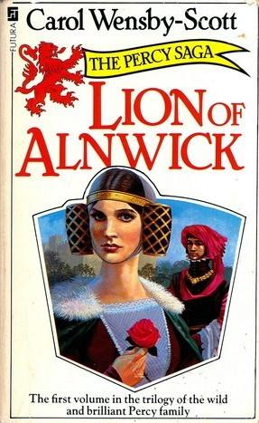The Percy Saga: Lion Dormant Book 2 Carol Wensby-Scott
