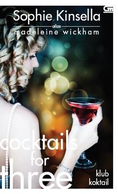 Cocktails for Three - Klub Koktail  by  Madeleine Wickham
