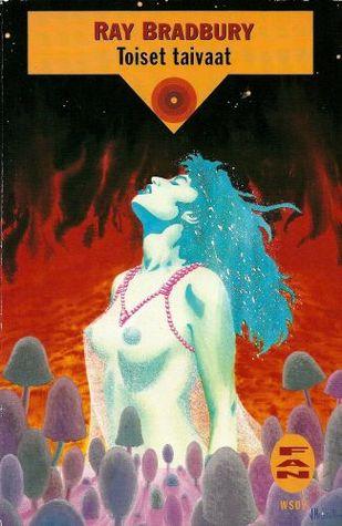 Toiset taivaat  by  Ray Bradbury