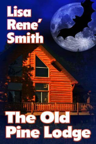 The Old Pine Lodge  by  Lisa Rene Smith