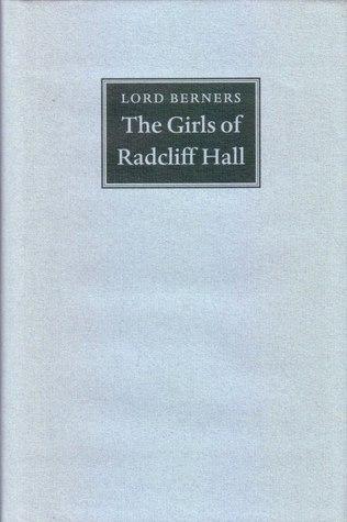 The Girls Of Radcliff Hall  by  Gerald Hugh Tyrwhitt-Wilson Berners