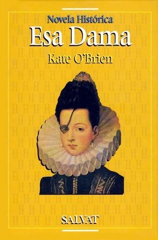 Esa Dama  by  Kate OBrien