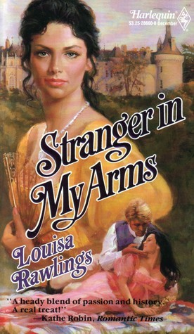 Stranger In My Arms (Harlequin Historical #60)  by  Louisa Rawlings