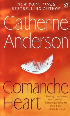 Comanche Heart Catherine Anderson