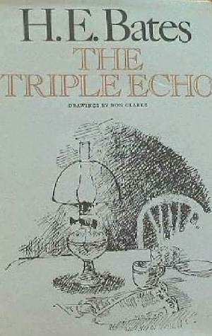 The Triple Echo H.E. Bates