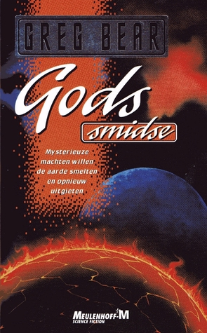 Gods smidse  by  Greg Bear