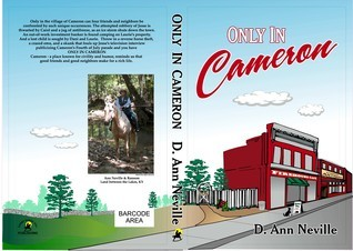 Only In Cameron  by  D. Ann Neville