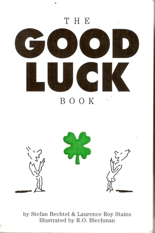 The Good Luck Book Stefan Bechtel