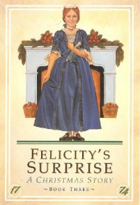 Felicitys Surprise: A Christmas Story (American Girls: Felicity, #3)  by  Valerie Tripp