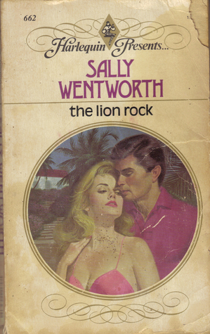 The Lion Rock Sally Wentworth