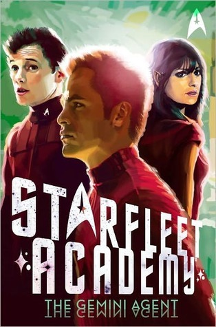 The Gemini Agent (Star Trek: Starfleet Academy, #3) Rick Barba