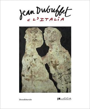 Jean Dubuffet: E LItalia Stefano Cecchetto