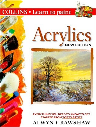 Acrylics: Everything You Need to Know to Get Started from Top TV Artist Alwyn Crawshaw