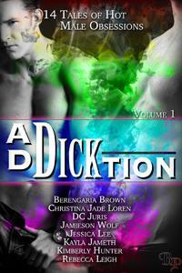 Ad-Dick-tion: Vol 1  by  Kayla Jameth