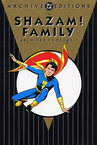 The Shazam! Family Archives, Vol. 1  by  Mac Raboy