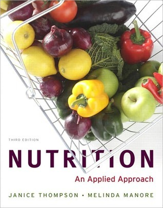 Nutrition: An Applied Approach (2-downloads) Janice   Thompson
