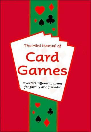 The Mini Manual of Card Games Sue Barraclough